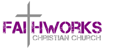 Faithworks Christian Church